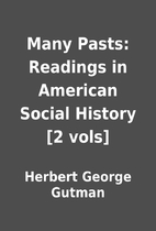 Many Pasts: Readings in American Social…