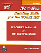 Northstar : Building Skills for the TOEFL…