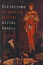 Dictations: On Haunted Writing by Avital…