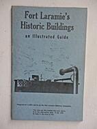 Fort Laramie's Historic Buildings-An…