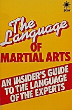 Language of Martial Arts (A Star book) by…