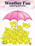 Weather Fun (Learning Activities) by Shelley…