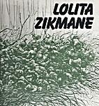 Lolita Zikmane : grafika by Lolita Zikmane