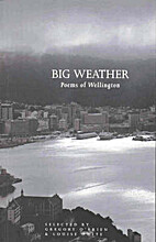 Big weather: Poems of Wellington by Gregory…