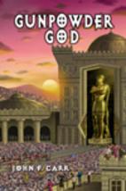 Gunpowder God (Lord Kalvan #6) (The Kalvan…