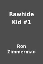 Rawhide Kid #1 by Ron Zimmerman