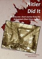 Hitler did it : twenty-one short stories…