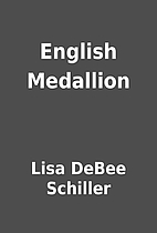 English Medallion by Lisa DeBee Schiller