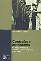 Controles e autonomia by Samuel Alves…