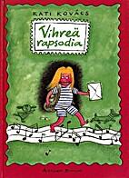 Vihreä rapsodia by Kati Kovács