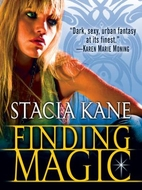 Finding Magic by Stacia Kane