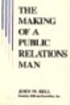 The Making of a Public Relations Man (Ntc's…