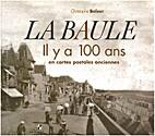 La Baule : il y a 100 ans en cartes postales…