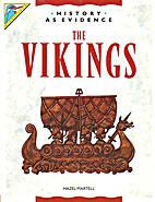 The Vikings (History As Evidence) by Hazel…