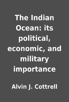 The Indian Ocean: its political, economic,…