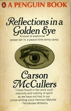 Reflections in a Golden Eye by Carson…