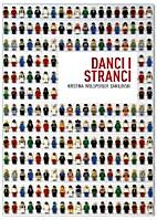 Danci i stranci by Kristina Wolsperger…