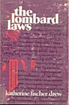 The Lombard Laws by Katherine Fischer Drew