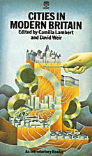 Cities in Modern Britain by Camilla Lambert
