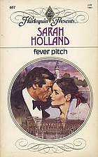 Fever Pitch by Sarah Holland