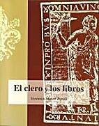 El Clero y los libros : catálogo de la…