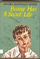 Beany Has a Secret Life by Lenora Mattingly…