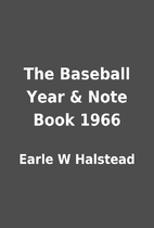 The Baseball Year & Note Book 1966 by Earle…