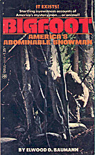 Bigfoot: America's Abominable Snowman, by…