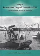 100 jaar Internationale Vliegweek Temse 1912…