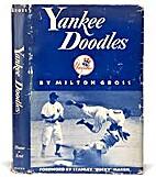 Yankee Doodles by Milton Gross