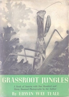 Grassroot Jungles by Edwin Way Teale