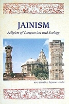 Jainism: Religion of Compassion and Ecology…
