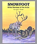 Snowfoot : white reindeer of the Arctic by…