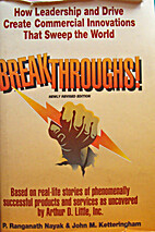 Breakthroughs! How the Vision and Drive of…