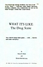 What It's Like: The Drug Scene (The Truth…