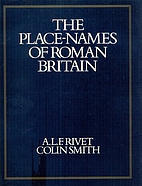The place-names of Roman Britain by A.L.F.…