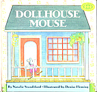 Dollhouse Mouse by Natalie Standiford