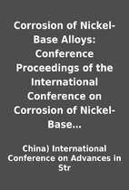 Corrosion of Nickel-Base Alloys: Conference…