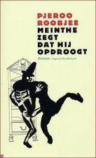 Meinthe zegt dat hij opdroogt roman by…