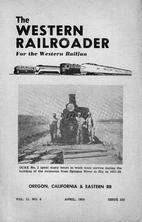 The Western Railroader, vol. 21, Issue 222 -…