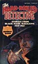 The Hard-boiled detective: Stories from…