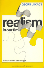 Realism in Our Time by Lukacs G