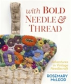 With bold needle & thread : adventures in…
