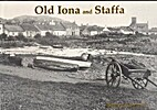 Old Iona and Staffa by Bernard Byrom