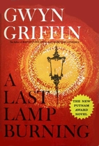 A Last Lamp Burning by Gwyn Griffin