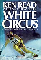 White Circus by Ken Read
