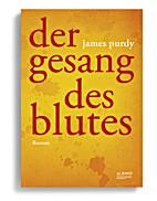Der Gesang des Blutes by James Purdy