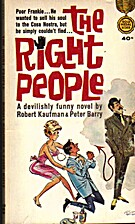 The Right People by robert kaufman & peter…