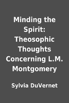Minding the Spirit: Theosophic Thoughts…