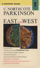 East and West by C. Northcote Parkinson